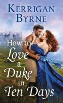 How to love a duke in 10 days